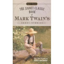 Twain M. The Signet Classic Book of Mark Twain's Short Stories