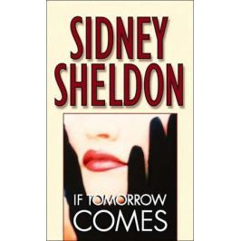 Sheldon S. If Tomorrow Comes