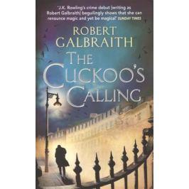 Galbraith R. The Cuckoo`s Calling
