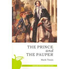 Твен М. The Prince and The Pauper / Принц и нищий