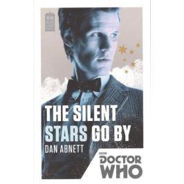 Abnett D. Doctor Who: Silent Stars Go By