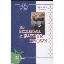 Честертон Г. The Scandal of Father Brown / Позор отца Брауна