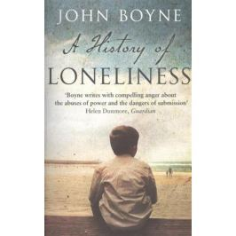 Boyne J. A History of Loneliness