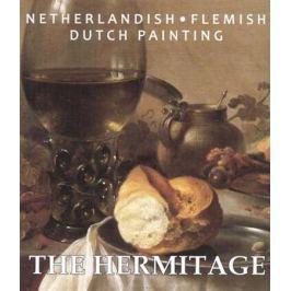 Yermakova P. (ред.) The Hermitage. Netherlandish: Flemish. Dutch Painting