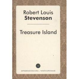Stevenson R. Treasure Island. Роман на английском языке