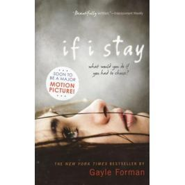 Forman G. If I Stay