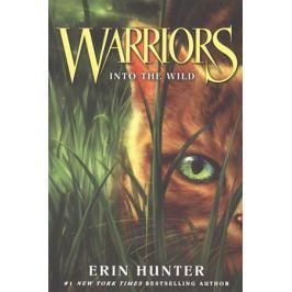 Hunter E. Warriors. Into the Wild