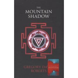 Roberts G. The Mountain Shadow