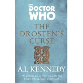 Kennedy A. Doctor Who: The Drosten's Curse