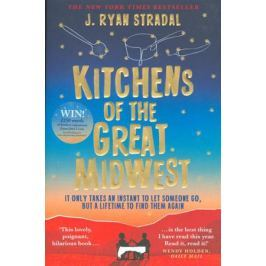 Stradal J. Kitchens of the Great Midwest