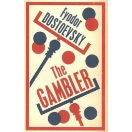 Dostoevsky F. The Gambler