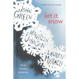 Green J. Let In Snow