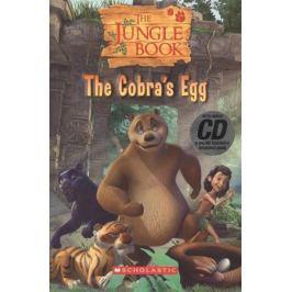 Watts M. The Jungle book: The Cobra`s Egg. Level 1 (+CD)