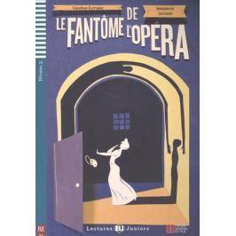 Leroux G. Le fantome de l'opera. Niveau 3 (+CD)
