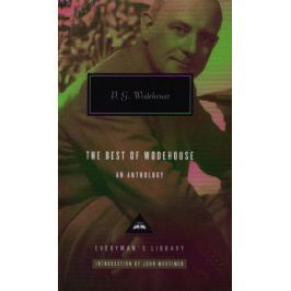 Wodehouse P. The Best of Wodehouse an Anthology
