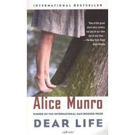 Munro A. Dear Life: Stories