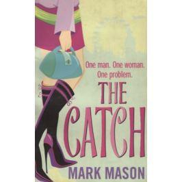 Mason M. The Catch