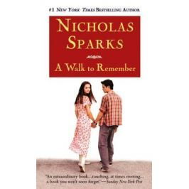 Sparks N. A Walk to Remember