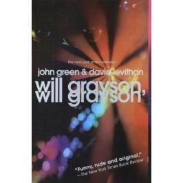 Green J., Levithan D. Will Grayson, Will Grayson