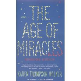 Walker R. The Age of Miracles