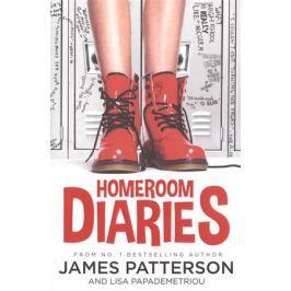 Patterson J. Homeroom Diaries