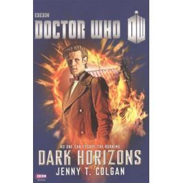 Colgan J. Doctor Who: Dark Horizons