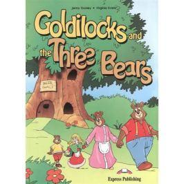 Evans V., Dooley J. Goldilocks and the Three Bears. Книга для чтения