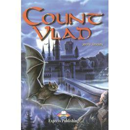 Dooley J. Count Vlad. Reader. Книга для чтения