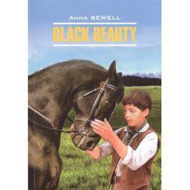 Sewell A. Black Beauty