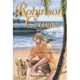 Defoe D. Robinson Crusoe. Книга для чтения
