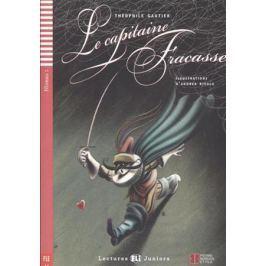 Gautier T. Le capitaine Fracasse. Niveau 1 (+CD)