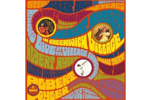 Albert Ayler Albert Ayler - In Greenwich Village Виниловая пластинка