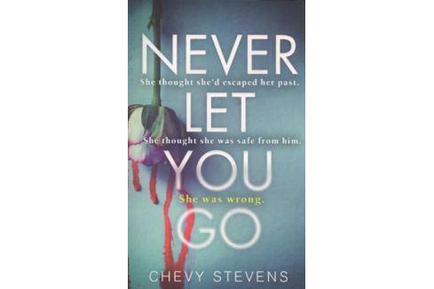 Stevens C. Never Let You Go Детектив. Остросюжетный роман