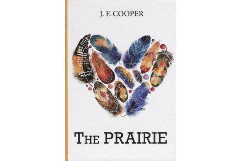 Cooper J. The Prairie Детектив. Остросюжетный роман