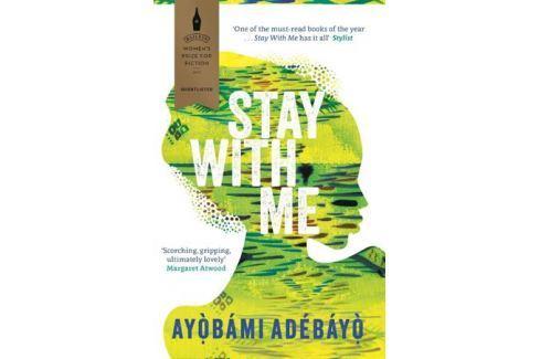 Adebayo A. Stay With Me Современная проза