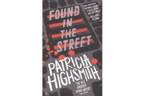 Highsmith P. Found in the Street Детектив. Остросюжетный роман
