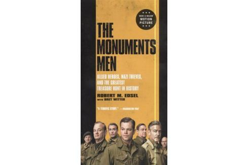 Edsel R. The Monuments Men: Allied Heroes, Nazi Thieves, and the Greatest Treasure Hunt in History Современная проза