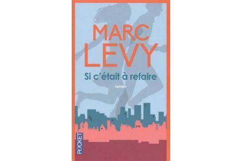 Levy M. Si c'etait a refaire На французском языке