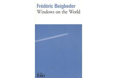 Beigbeder F. Windows On The World На французском языке