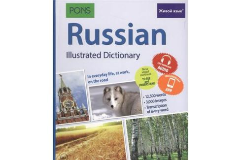 Russian Illustrated Dictionary. In everyday life, at work, on the road Английский язык