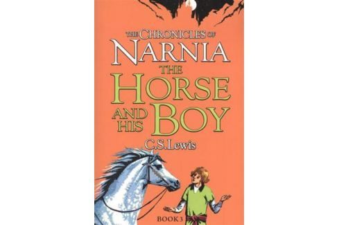 Lewis C.S. The Chronicles of Narnia. The Horse and His Boy. Book 3 Фантастика. Мистика. Ужасы
