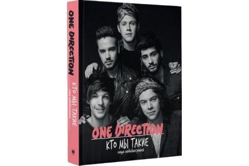 Анастасян С. (ред.) One Direction. Кто мы такие Творческий путь музыкантов и музыкальных коллективов